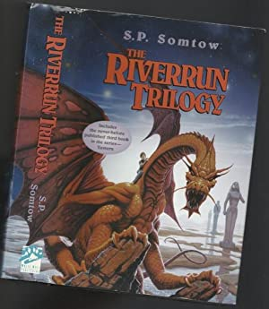 Riverrun Trilogy: Riverrun; Armorica (Forest of the: Somtow, S. P.