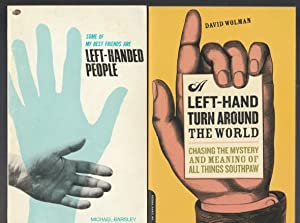 Left Hand (grouping): Some of My Best Friends are Left-Handed People: An Investigation into the H...