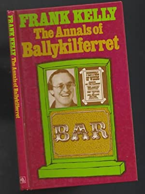 The Annals of Ballykilferret: Kelly, Frank