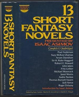 Baker's Dozen:13 Short Fantasy Novels - Ill: Asimov, Isaac; Greenberg,