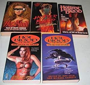 Hot Blood series: Hot Blood: Tales of Erotic Horror; (with)- Hotter Blood: More Tales of Erotic ...