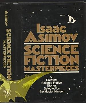 Isaac Asimov: Science Fiction Masterpieces -(anthology)- A: Asimov, Isaac (ed)