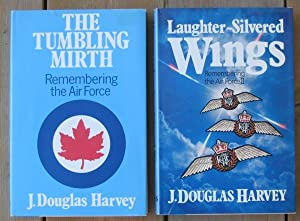 The Tumbling Mirth: Remembering the Air Force (with) Laughter-Silvered Wings: Remembering the Air...