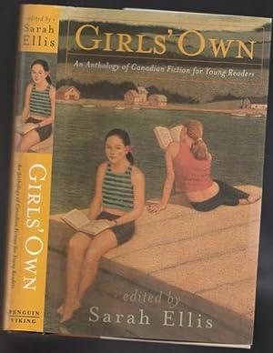 Girls' Own: An Anthology of Canadian Fiction: Ellis, Sarah (ed);