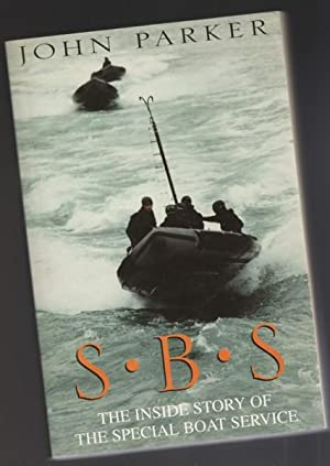 SBS: The Inside Story of the Special Boat Service -(revised & updated)-