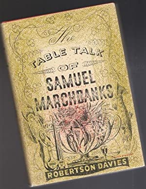 The Table Talk of Samuel Marchbanks -(SIGNED)-