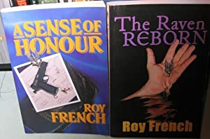 Roy French (group): 1st book - Sense of Honour -(SIGNED)-; 2nd book - The Raven Reborn -(SIGNED)-...
