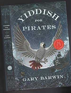 Yiddish for Pirates: Being an Account of Moishe the Captain -(SIGNED)-