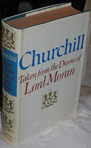 Churchill: Taken from the Diaries of Lord Moran - The Struggle for Survival 1940 - 1965