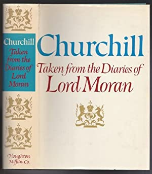 Churchill: Taken from the Diaries of Lord Moran - The Struggle for Survival 1940 - 1965: Lord Moran