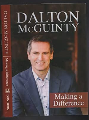 Dalton McGuinty: Making a Difference -(SIGNED)-