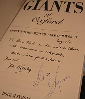 Giants Of Oxford: Women And Men Who Changed Our World -(SIGNED)-: Symons, Doug M -(signed)-