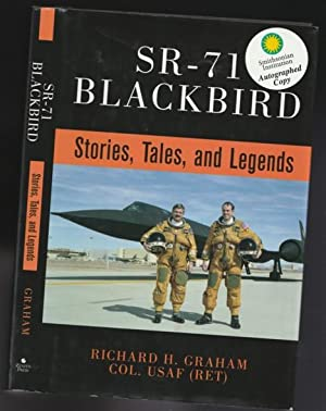 SR-71 Blackbird: Stories, Tales, and Legends -(SIGNED)-