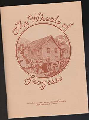 The Wheels of Progress: The Dundas Historical