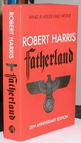 Fatherland: 20th Anniversary Edition: Harris, Robert