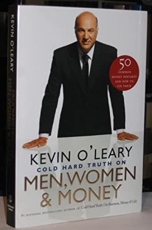 The Cold Hard Truth On Men, Women and Money -(SIGNED)-