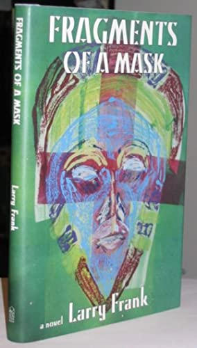 Fragments of a Mask -(SIGNED)- (with dedication to