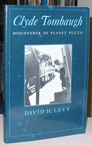 Clyde Tombaugh: Discoverer of Planet Pluto -(SIGNED)-