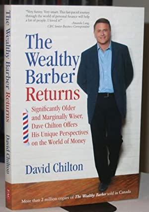 The Wealthy Barber Returns: Dramatically Older and Marginally Wiser, David Chilton Offers His Uni...