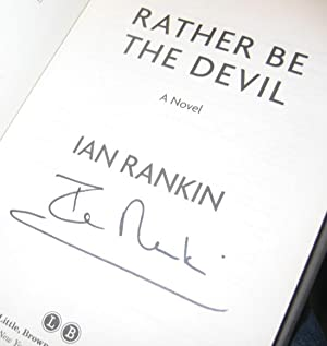 Rather Be the Devil -(SIGNED)- ((book 21 in the John Rebus series))