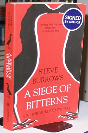 A Siege of Bitterns: (The first book in the Birder Murder Mystery series) -(SIGNED)- (Inspector D...