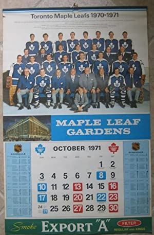 "Toronto Maple Leafs 1970 / 1971 ( Calendar 1971 - 1972 ) (Export ""A""): Toronto Maple Leafs"