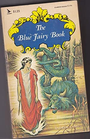 The Blue Fairy Book - The Master: Lang, Andrew (ed)