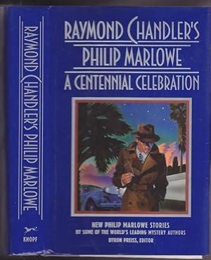 Raymond Chandler's Philip Marlowe: A Centennial Celebration-: Preiss, Byron (ed)