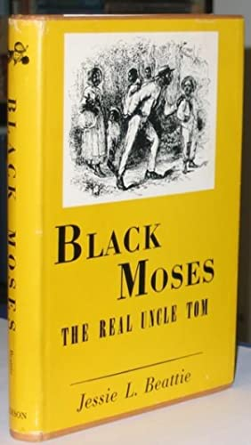 Black Moses: The Real Uncle Tom -(SIGNED)-