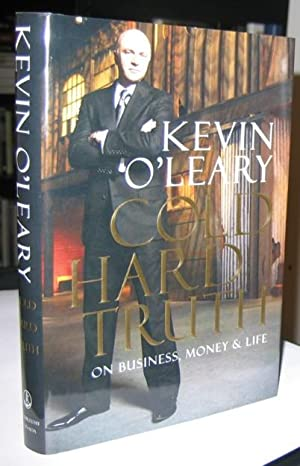 Cold Hard Truth: On Business, Money & Life -(SIGNED)-