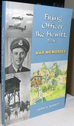 Flying Officer Ike Hewitt P.O.W. War Memories -(SIGNED)-