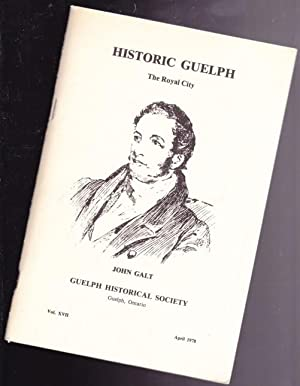Historic Guelph: The Royal City - April: Guelph Historical Society;