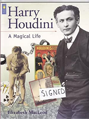 Harry Houdini: A Magical Life -(SIGNED)-: MacLeod, Elizabeth (signed)