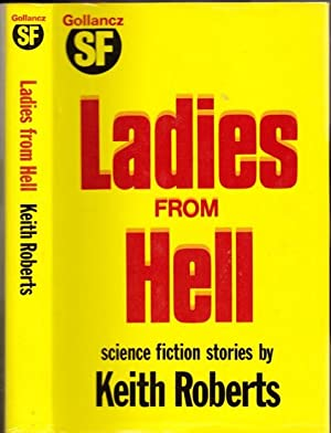 Ladies from Hell - (1st Edition - Review Copy) - Our Lady of Desperation, The Shack at Great Cross ...