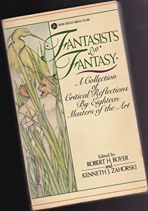 Fantasists on Fantasy: A Collection of Critical: Boyer, Robert H.;