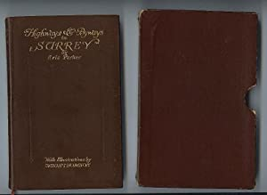 Highways & Byways in Surrey -- with Slip Case