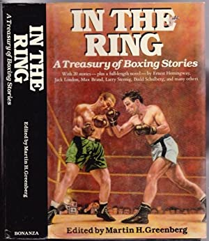 In the Ring: A Treasury of Boxing: Greenberg, Martin H.