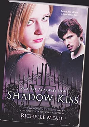 Shadow Kiss: volume three (3) in the
