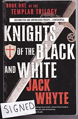 Knights of the Black and White -: Whyte, Jack (signed)