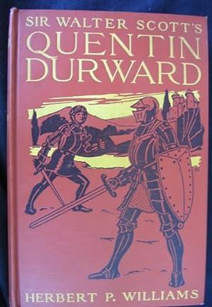 Sir Walter Scott's Quentin Durward: Williams, Herbert P.