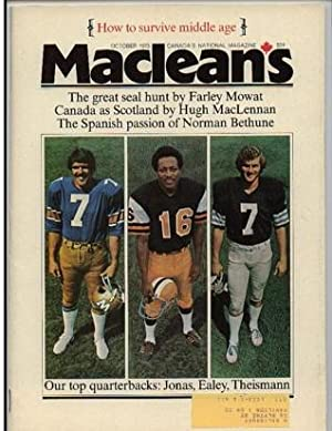 "Maclean's Canada's National Magazine October 1973, .""Our Top Quarterbacks: Jonas, ..."