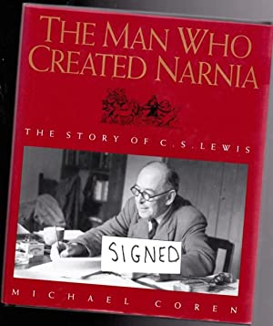 The Man Who Created Narnia : The: Coren, Michael (signed);