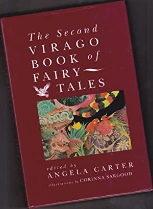 The Second Virago Book of Fairy Tales: Carter, Angela (Angela