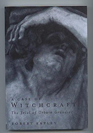 A Case of Witchcraft: The Trial of Urbain Grandier