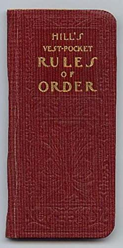 Hill's Vest-Pocket Rules of Order
