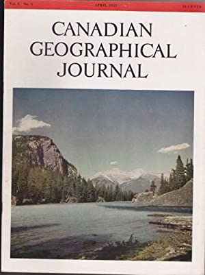 Canadian Geographical Journal, April 1955 - Emigrant Bees, George Wetaltuk - Eskimo, Newfoundland ...