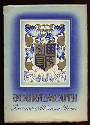Bournemouth: Britain's All Seasons Resort .with Loosely: Bournemouth