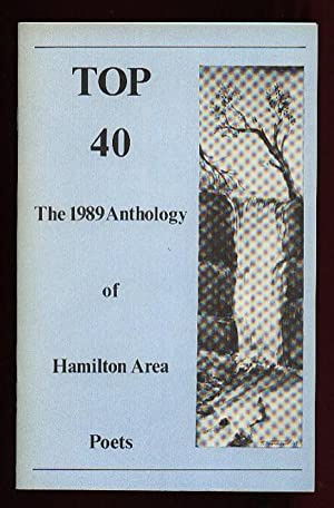 Top 40 the 1989 Anthology of Hamilton: Creative Arts Inc.