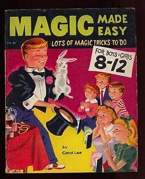 Magic Made Easy: The Book of Magic: Lee, Carol