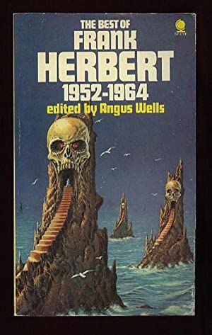 The Best of Frank Herbert 1952 -: Wells, Angus (ed)